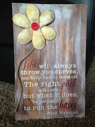 Life Will Throw You Curves Baseball Flower Sign 11 X 17 With Hanger On The Back