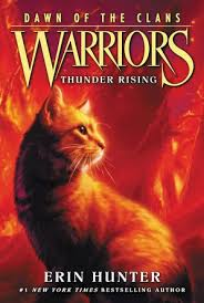 Warriors Dawn Of The Clans 2 Thunder Rising