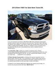 2012 Ram 1500 For Sale Near Tulsa OK Trucks For Sales Sale Tulsa Bochos Melton Truck And Trailer 165 Photos 4 Reviews Motor Chevy Silverado 1500 For In Ok New Used 20 Photo Cars And Wallpaper South Pointe Chrysler Jeep Dodge Ram Car Dealer 1ftyr10d59pa50415 2009 White Ford Ranger On Tulsa Intertional In On 2019 Freightliner 122sd Video Walk Around Route 66 Chevrolet Is A Dealer New Car Ford F250 74136 Autotrader