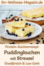 protein puddingkuchen mit streusel eiweißreiches low carb