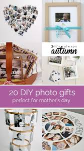20 fantastic DIY photo ts perfect for mother s day or