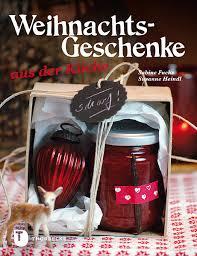 weihnachtsgeschenke aus der küche rezension katha kocht