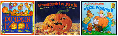 Books About Pumpkins For Toddlers by Must Read Pumpkin Picture Books For Kids Written Reality