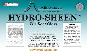 hydrosheen alberson s tile roof glaze inc