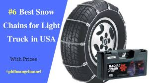 Top 6 Best Snow Chains For Light Truck In USA – Best Car Products ...