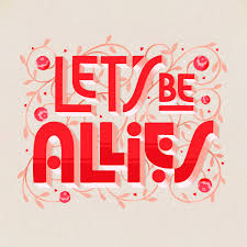 Lets Be Allies Lettering On Behance