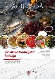 Atelje okusa Hrvatska tradicijska kuhinja by MAM VIN issuu