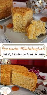 antoschka rezept für russische mürbeteigtorte mit