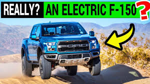 100 Ford Electric Truck Pinch Me Gives OK To All F150 YouTube