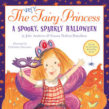 Halloween Picture Books by The Very Fairy Princess A Spooky Sparkly Halloween U2013 Hachette