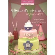 livre pate a sucre gâteaux d anniversaire en pâte à sucre boutique creapassions