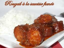 cuisiner des saucisses fum馥s rougail à la saucisse fumée dans vos assiettes