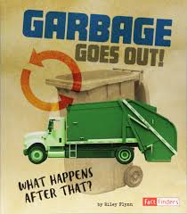 100 Truck Finders Amazoncom Garbage Goes Out What Happens After That The Story