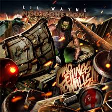 Lil Wayne No Ceilings 2 Youtube by Lil Wayne No Ceilings No Walls 4 Mixtape Stream U0026 Download
