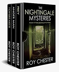 THE NIGHTINGALE MYSTERIES Box Set Of Three Gripping Crime Thrillers By CHESTER ROY