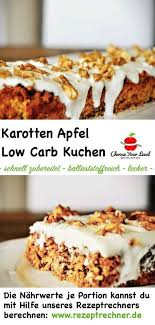 low carb karottenkuchen gesund choose your level rezept