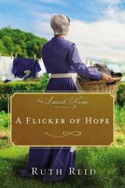 A Flicker Of Hope An Amish Home Novella