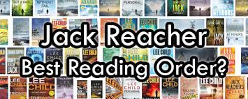 Jack Reacher Killing Floor Read Online by Jack Reacher Books In Order What Reading Order Is Best For Lee