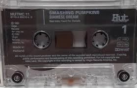 Siamese Dream Smashing Pumpkins Vinyl by Smashing Pumpkins Siamese Dream Dutch Cassette Album 661033