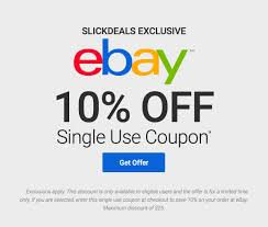 Slickdeals Exclusive: 10% Off Single Use EBay Coupon ... 10 Off 50 Flash Sale On Ebay With Code Cfebflash10off Redemption Code Updated List For March 2019 Discount All Smartphones From 17 To 21 August I Have A Coupon For Off The Community 30 Targeted Ymmv Slickdealsnet Ebay 70 Mastrin 24 Fe Card Electronics Beats Headphones At Using Mastercard Genos Garage Inc Codes Bbb Coupons How To Get An Extra Margin On Free Coupon Codes Dropshipping 15 One Time Use Allows Coins This