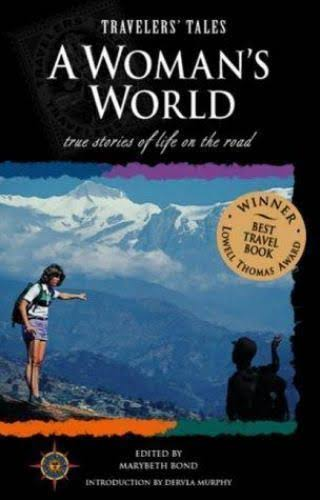 Travelers' Tales: A Woman's World [Book]