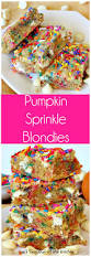 Cake Mix And Pumpkin Cookies by Pumpkin Sprinkle Blondies Can U0027t Stay Out Of The Kitchen
