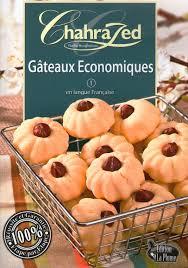 cuisine de chahrazed la cuisine algérienne chahrazed gateaux economiques 1 fr