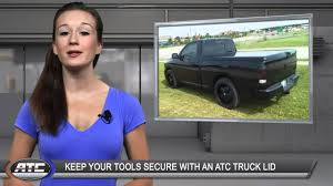 ATC Truck Covers TruckTips - Keep Your Tools Secure W/ A Truck Lid ...