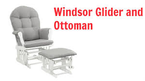 Shermag Rocking Chair Assembly by Windsor Glider And Ottoman Review Best Nursery Glider Youtube