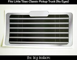 100 Little Tikes Classic Pickup Truck Replacement Grill Decal Cozy Fix Repair