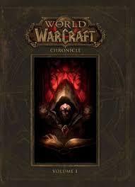World Of Warcraft Chronicle Volume 1