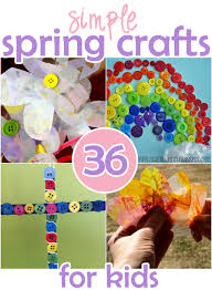 36 Simple Spring Crafts That The Kids Can Make Theyre Ones