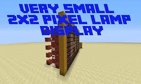 Redstone Lamp Minecraft 18 by Very Small 2x2 Pixels Lamp Display Minecraft Project