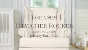 Thatcher Rocker | Pottery Barn Kids - YouTube Rocker Reviews Pottery Barn Kids Lay Baby Dream Our Foclosure Best 25 Swivel Rocker Chair Ideas On Pinterest Ikea Rocking Decor Slipcover Chairs Slipcovers Penguin Plush By Havenly Fniture Lazy Boy Clearance Small Recliners For Apartments Custom Slipcover For Your Pb With Wooden Pbk Summer 2016 Nursery Mailer Page 13 Pin Di The Treehouse Design Studio Su Bobbie Sanghvi Silks All About Collection And