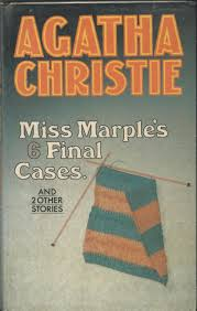 Miss Marple s 6 Final Cases by Agatha Christie