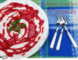 Hochzeitstorte Mit Erdbeeren Und Limetten Erdbeer Limetten Cheesecake Sommerliche Frischkäse Torte