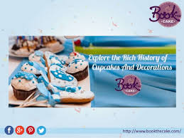 The Rich History Of Cupcakes And Decorations