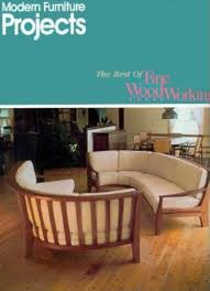100 Projects Contemporary Furniture Modern Best Of Fine Woodworking Fine