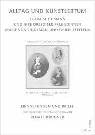 Alltag Und Kunstlertum Von Clara Schumann Marie Lindeman