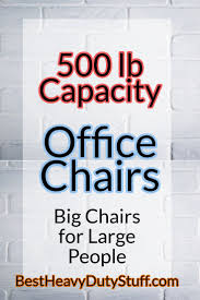 Best Big And Tall Office Chair 500 Lbs Capacity Review 2019 ... Chair 31 Excelent Office Chair For Big Guys 400 Lb Capacity Office Fniture Outlet Home Chairs Heavy Duty Lift And Tall Memory Foam Commercial Without Wheels Whosale Offices Suppliers Leather Executive Fniture Desks People Desk Guide U2013 Why Extra Sturdy Eames Best Budget Gaming 2019 Cheap For Dont Buy Before Reading This By Ewin Champion Series Ergonomic Computer W Tags Baby