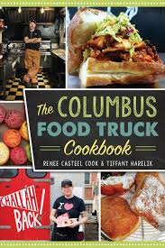 The Columbus Food Truck Cookbook EBook By Renee Casteel Cook ... 16 Mouthwatering Chamorro Food Recipes On Guam The Guide Truck Road Tripa Cbook More Than 100 Collected Trip Crab Melt Youtube Peanut Butter Food Truck Rollup Urban Recipe Star Taco Fun Kit Kidstir Sobo From The Tofino Restaurant At End Of Trailer Street Vegan And Dispatches Cinnamon Snail Arrival Hot Chicken Howlin Rays Nashville Jeff Koehler Books Morocco A Culinary Journey With Ebook Online Adobo Filipino Journeyfrom Episode 49 Indian Cuisine Spices May Fridel Author