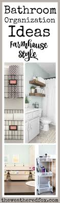 Bathroom Organization Ideas - The Weathered Fox Cathey With An E Saturdays Seven Bathroom Organization And Storage Small Ideas The Country Chic Cottage 20 Best Organizers To Try Small Bathroom Organization Ideas Visiontotalco 12 15 Why Choosing Trend Home Daily 11 Fantastic Organizing A Cultivated Nest New Ladder Shelf Youtube 28 Images 53 48 Inch Double Weathered Fox