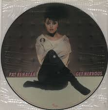 pat benatar late pat benatar get nervous uk picture disc lp vinyl picture disc