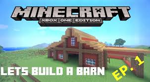 Lets Build A Barn! EP:1 Minecraft Xbox One Edition - YouTube The City Of Industry Feed The Beast Garage Design Pole Barn Interior Metal House Medieval Minecraft Project My Single Player Barn And Silos I Wanted U Guys To Be First Tutorial How To Make A Cow Youtube Damis Two Story Plans Blueprints Iranews Large Vip Rustic Build Part 1 Letsbuild