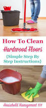 Minwax Hardwood Floor Reviver Home Depot by Best 25 Clean Hardwood Floors Ideas On Pinterest Diy Wood Floor