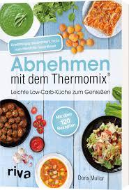 abnehmen mit dem thermomix leichte low carb küche zum