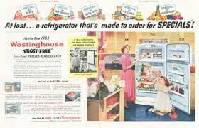 Westinghouse Refrigerator Freezer 1953
