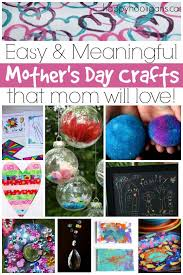 Easy Meaningful Mothers Day Crafts For Kids To Make