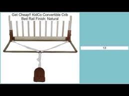 kidco convertible crib bed rail finish natural review youtube