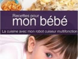 livre cuisine bébé recettes pour mon bébé la cuisine avec mon thermomix t 4 par